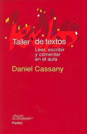 TALLER DE TEXTOS. LEER ESCRIBIR Y COMENTAR EN EL AULA