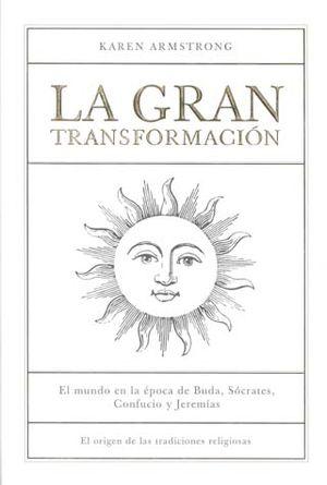 GRAN TRANSFORMACION, LA / PD.
