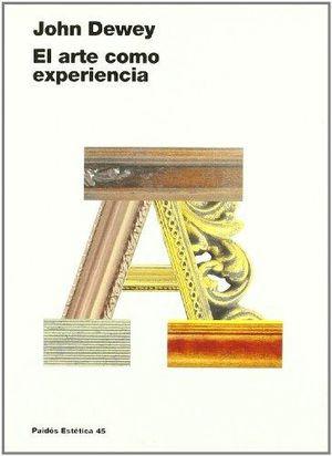 ARTE COMO EXPERIENCIA, EL