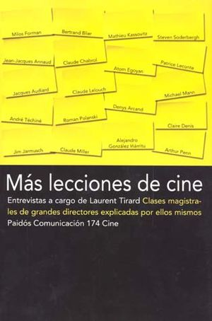 MAS LECCIONES DE CINE. CLASES MAGISTRALES DE GRANDES DIRECTORES EXPLICADAS POR ELLOS MISMOS