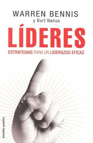 LIDERES. ESTRATEGIAS PARA UN LIDERAZGO EFICAZ