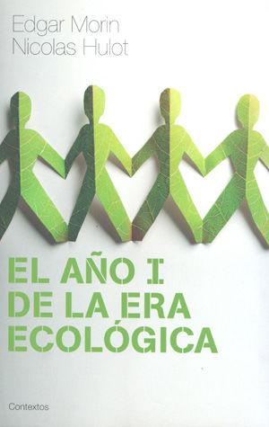 AÑO I DE LA ERA ECOLOGICA, EL