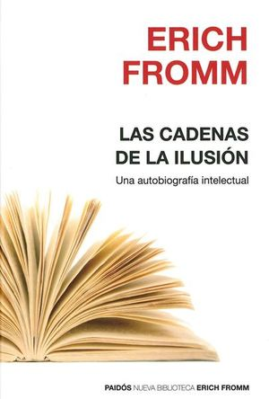CADENAS DE LA ILUSION, LAS. UNA AUTOBIOGRAFIA INTELECTUAL / PD.