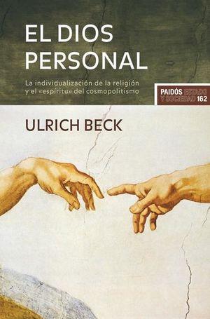 DIOS PERSONAL, EL. LA INDIVIDUALIZACION DE LA RELIGION Y EL ESPIRITU DEL COSMOPOLITISMO