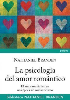 PSICOLOGIA DEL AMOR ROMANTICO, LA