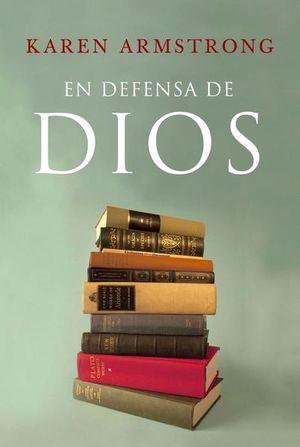 EN DEFENSA DE DIOS. EL SENTIDO DE LA RELIGION