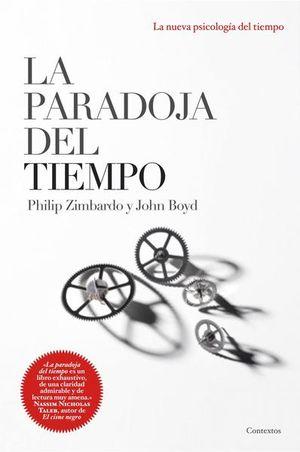 PARADOJA DEL TIEMPO, LA. LA NUEVA PSICOLOGIA DEL TIEMPO