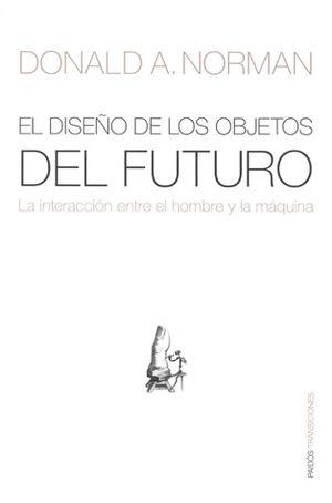 DISEÑO DE LOS OBJETOS DEL FUTURO, EL