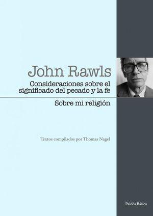 CONSIDERACIONES SOBRE EL SIGNIFICADO DEL PECADO Y LA FE / SOBRE MI RELIGION