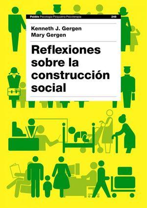 REFLEXIONES SOBRE LA CONSTRUCCION SOCIAL