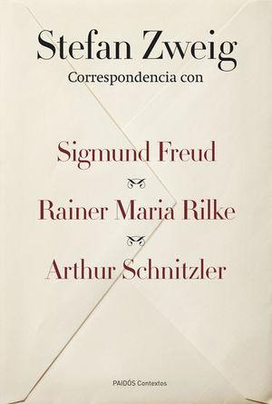 CORRESPONDENCIA CON SIGMUND FREUD RAINER MARIA RILKE ARTHUR SCHNITZLER