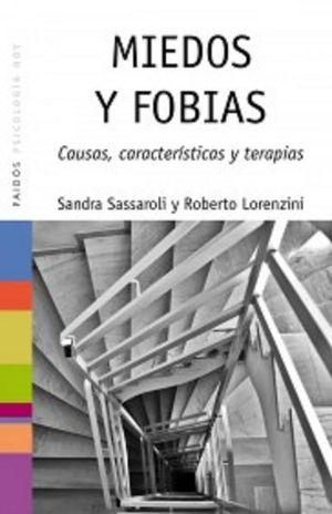 MIEDOS Y FOBIAS. CAUSAS CARACTERISTICAS Y TERAPIAS