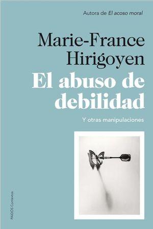 ABUSO DE DEBILIDAD Y OTRAS MANIPULACIONES, EL