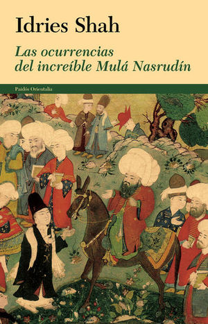 OCURRENCIAS DEL INCREIBLE MULA NASRUDIN, LAS