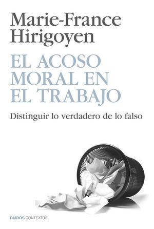 ACOSO MORAL EN EL TRABAJO, EL