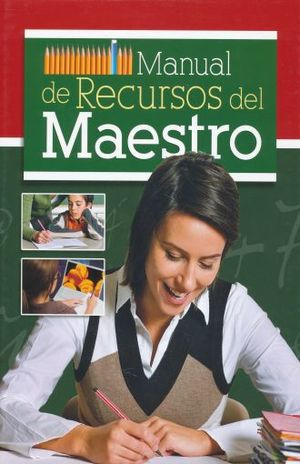 MANUAL DE RECURSOS DEL MAESTRO / PD. (INCLUYE CD)