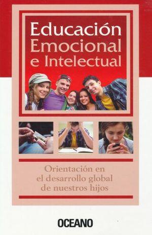 EDUCACION EMOCIONAL E INTELECTUAL / PD.