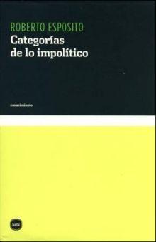 CATEGORIAS DE LO IMPOLITICO
