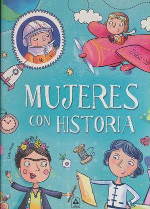 MUJERES CON HISTORIA / PD.