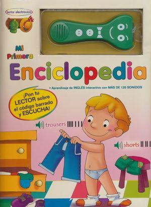 MI PRIMERA ENCICLOPEDIA. CONTIENE UN LECTOR ELECTRONICO / PD.