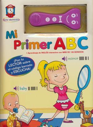 MI PRIMER ABC. CONTIENE UN LECTOR ELECTRONICO / PD.
