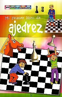 MI PRIMER LIBRO DE AJEDREZ / PD.