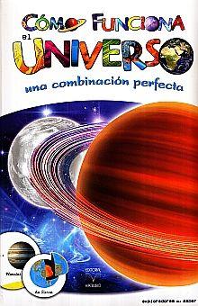COMO FUNCIONA EL UNIVERSO. UNA COMBINACION PERFECTA / PD.