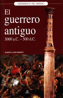 GUERRERO ANTIGUO, EL 3000 AC 500 DC / PD