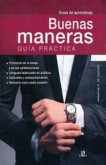 BUENAS MANERAS. GUIA PRACTICA