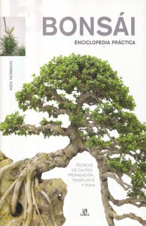 BONSAI. ENCICLOPEDIA BASICA / PD.
