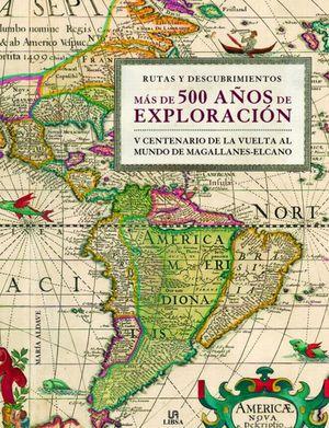 Más de 500 años de exploración / pd.