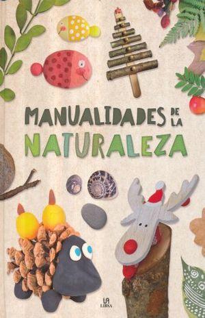 MANUALIDADES DE LA NATURALEZA / PD.