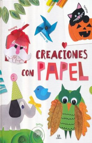 CREACIONES CON PAPEL / PD.
