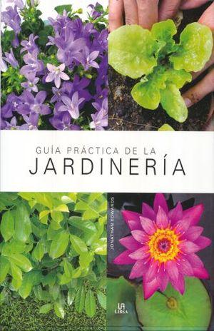 GUIA PRACTICA DE LA JARDINERIA / PD.