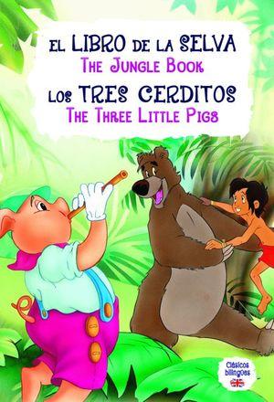 Libro de la selva / Tres cerditos. Clásicos bilingües / pd.