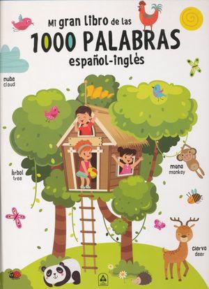 Mi gran libro de las 1000 palabras español - inglés / Pd.