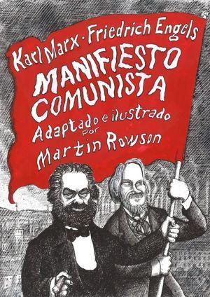 Manifiesto comunista (Adaptacion ilustrada) / PD.