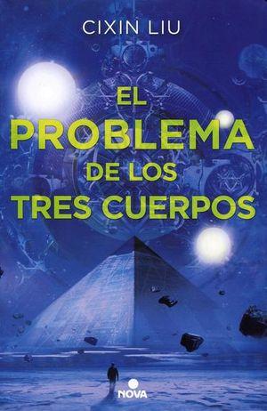 PROBLEMA DE LOS TRES CUERPOS, EL / TRILOGIA DE LOS TRES CUERPOS LIBRO 1