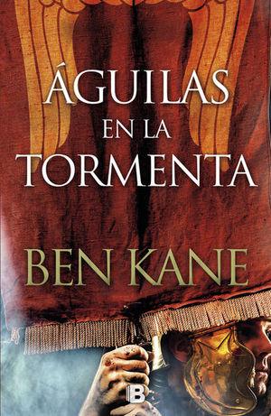 Águilas en la tormenta / (Serie Águilas de Roma 3)