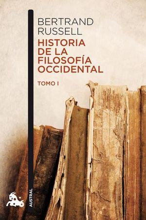 Historia de la filosofía occidental / Tomo I