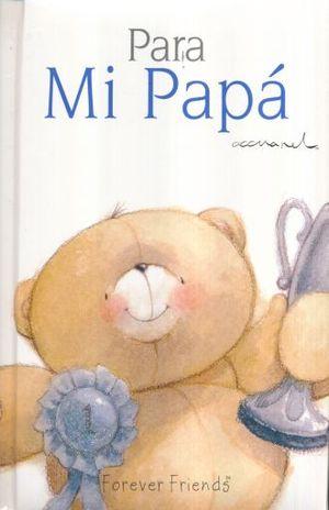 PARA MI PAPA / PD.
