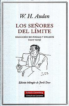 SEÑORES DEL LIMITE, LOS. SELECCION DE POEMAS Y ENSAYOS (1927 - 1973) / PD.
