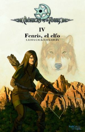CRONICAS DE LA TORRE IV. FENRIS EL ELFO / 7 ED. / PD.