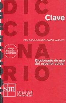 CLAVE DICCIONARIO DE USO DEL ESPAÑOL ACTUAL / PD. (INCLUYE CD ROM)