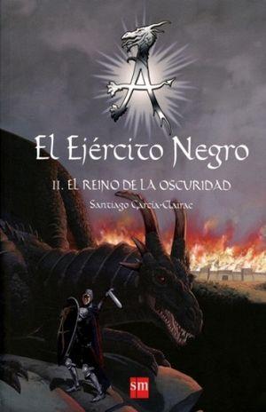 EJERCITO NEGRO, EL II. EL REINO DE LA OSCURIDAD / PD.