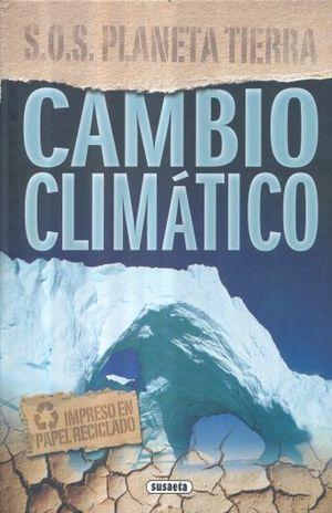 CAMBIO CLIMATICO / SOS PLANETA TIERRA / PD.