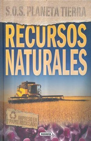 RECURSOS NATURALES / SOS PLANETA TIERRA / PD.