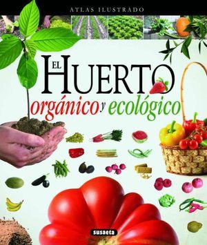 HUERTO ORGANICO / PD.
