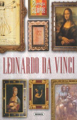 LEONARDO DA VINCI / PINTORES DE SIEMPRE
