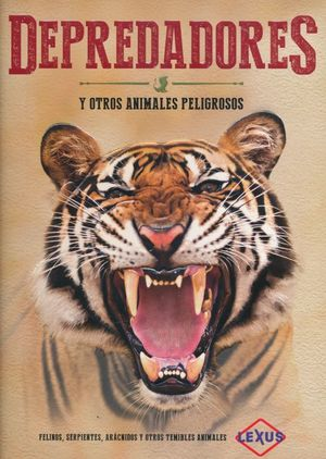 DEPREDADORES Y OTROS ANIMALES PELIGROSOS / PD.